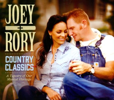 Country classics : a tapestry of our musical heritage / Joey + Rory.
