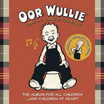 Oor Wullie: Sing a Long Favourites