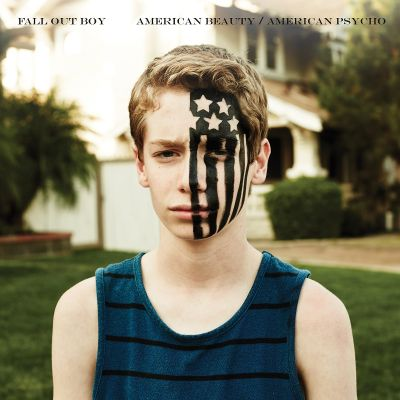 American beauty/American psycho / Fall Out Boy.