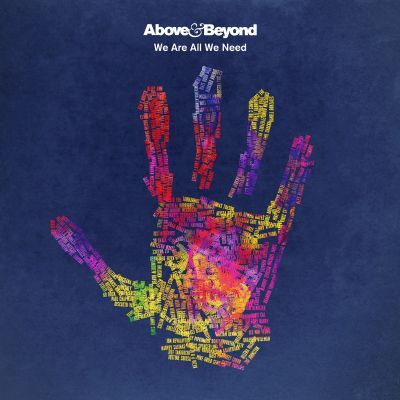 We are all we need / Above & Beyond.