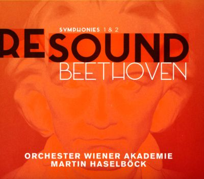 Re-Sound: Beethoven Symphonies 1 & 2