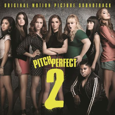 Pitch perfect 2 : original motion picture soundtrack.