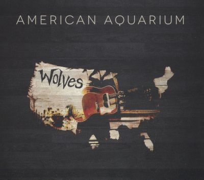 Land das Cover-Photo American Aquarium - Wolves des Künstlers