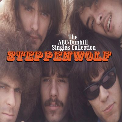 The ABC/Dunhill singles collection / Steppenwolf.