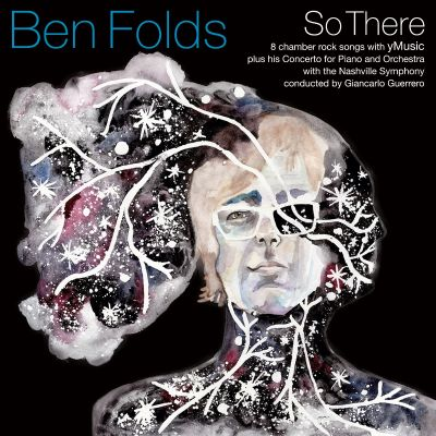So there / Ben Folds.