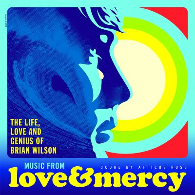 Music from Love & mercy : the life, love and genius of Brian Wilson / score by Atticus Ross.