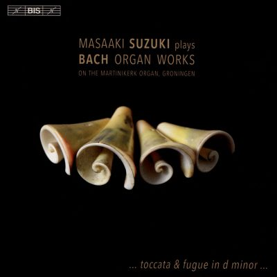 Masaaki Suzuki Plays Bach Organ Works