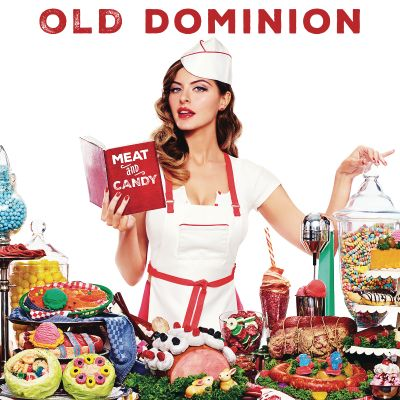 Meat and candy / Old Dominion.