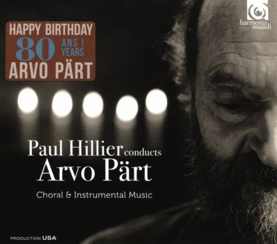 Paul Hillier Conducts Arvo Pärt: Choral & Instrumental Music