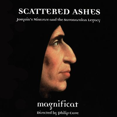 Scattered Ashes: Josquin's Miserere and the Savonarolan Legacy