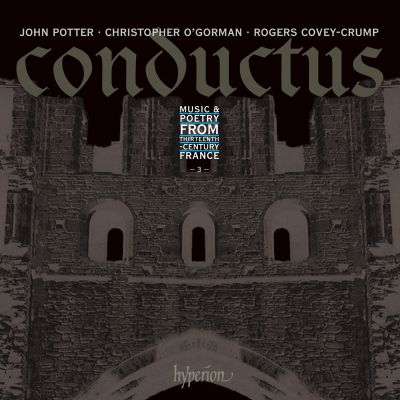 Conductus, Vol. 3: Music & Poetry from 13th Century France