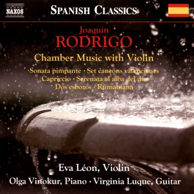 Joaquin Rodrigo: Chamber Music with Violin