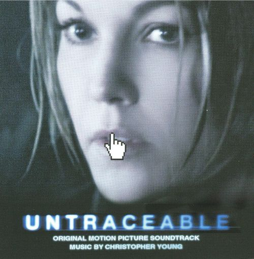 Untraceable [Original Motion Picture Soundtrack]