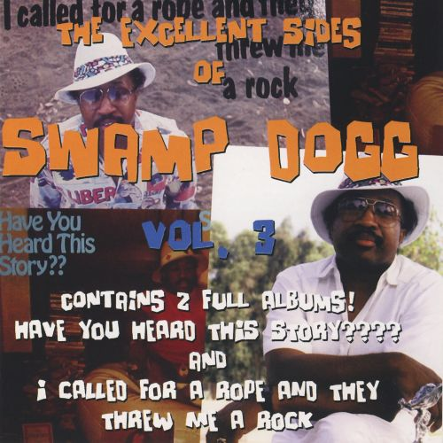 Excellent Sides of Swamp Dogg, Vol. 3
