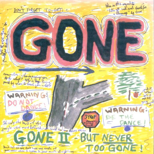 Gone II: But Never Too Gone