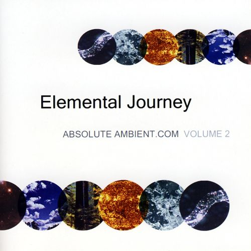 Elemental Journey: Absolute Ambient, Vol. 2
