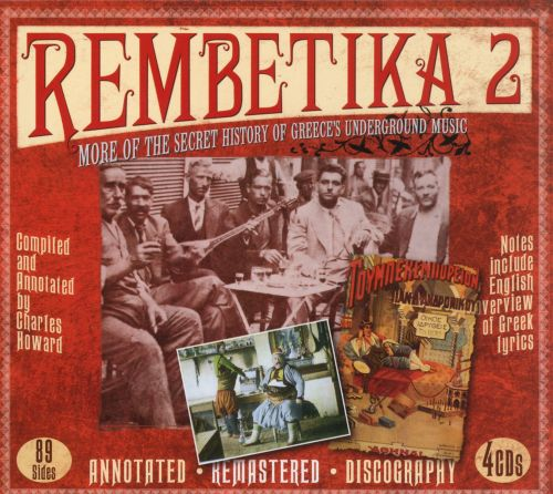 Rembetika 2: More of the Secret History of Greece's Underground Music