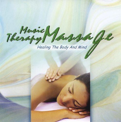 Music Therapy Massage: Healing the Body and Mind