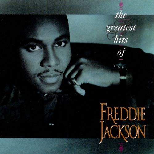 The Greatest Hits of Freddie Jackson