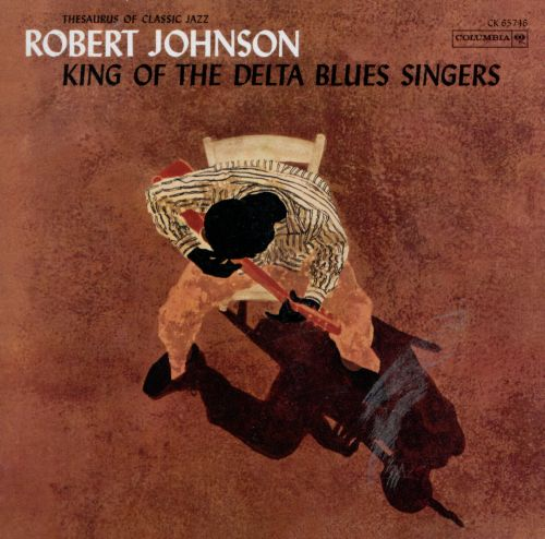King of the Delta Blues Singers – Robert Johnson (1961)