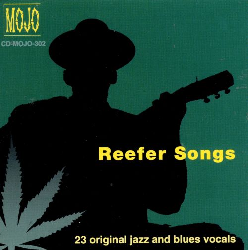 Reefer Songs: Original Jazz & Blues Vocals