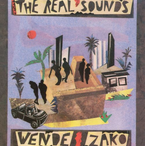 Real Sounds of Africa: Wende Zako
