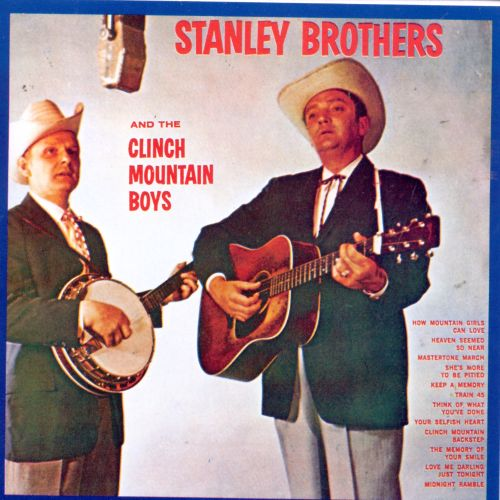 The Stanley Brothers & the Clinch Mountain Boys