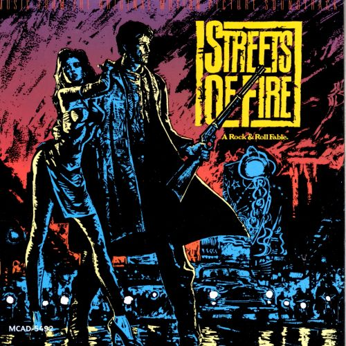 Streets of Fire - Original Soundtrack | Songs, Reviews, Credits ...