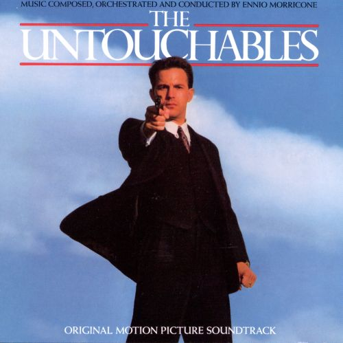 The Untouchables [Original Motion Picture Soundtrack]