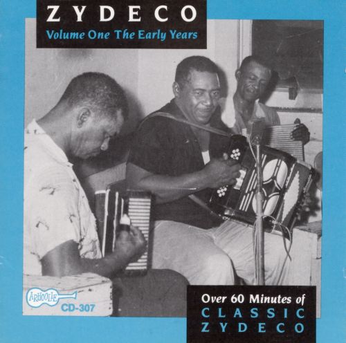 The Zydeco: The Early Years
