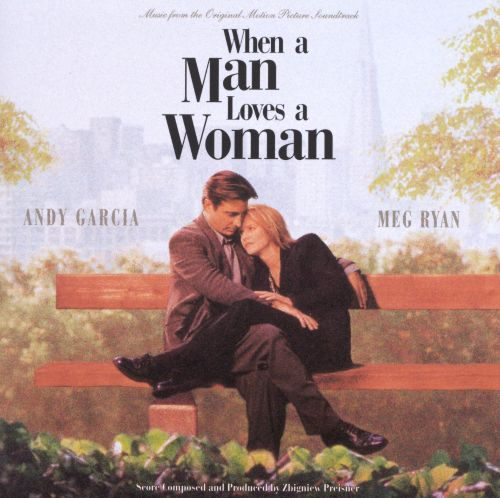 When a Man Loves a Woman [Original Soundtrack]