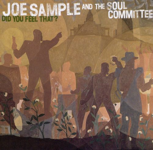 Did You Feel That? - Joe Sample | Songs, Reviews, Credits | AllMusic