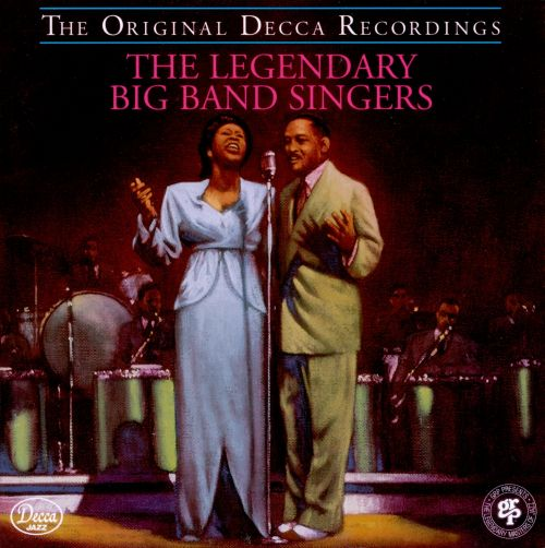 The Legendary Big Band Singers