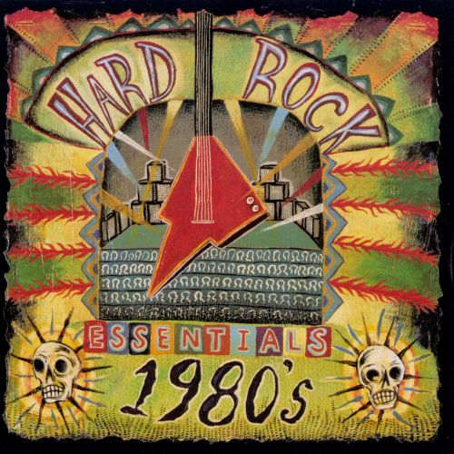 Hard Rock Essentials: 1980s