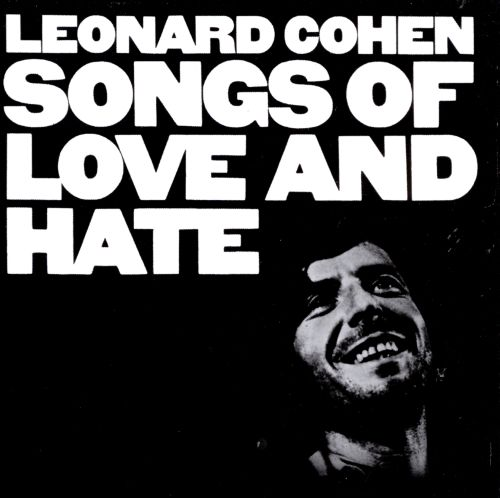 Songs of love and hate [sound recording]