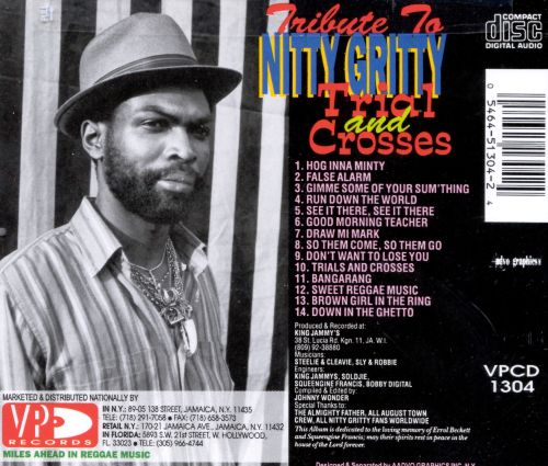 Trials & Crosses (A Tribute to Nitty Gritty)