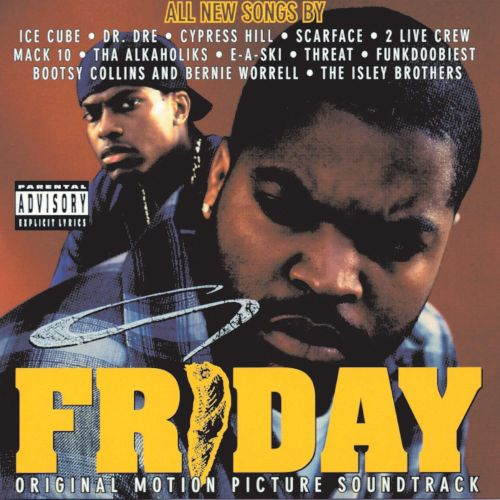 Friday [Original Motion Picture Soundtrack]