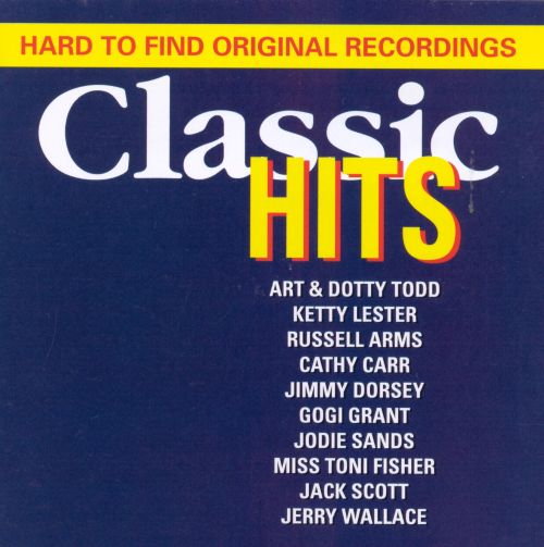 Classic Hits: Hard to Find Originals