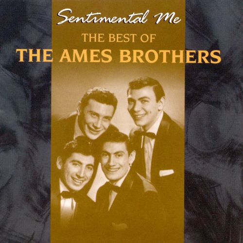 The Best of the Ames Brothers: Sentimental Me
