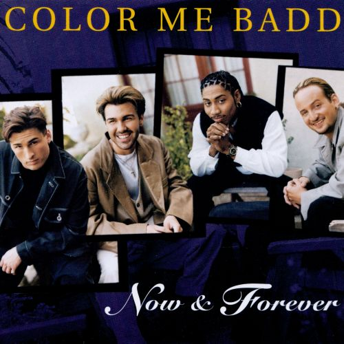 now forever color me badd songs reviews credits