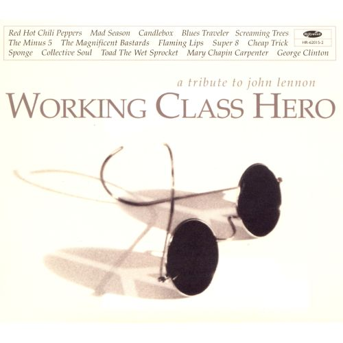 Working Class Hero: A Tribute to John Lennon