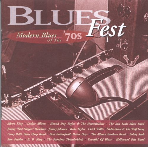 Blues Fest: Modern Blues of the '70s