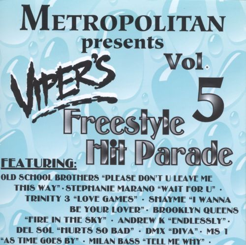 Viper's Freestyle Hit Parade, Vol. 5