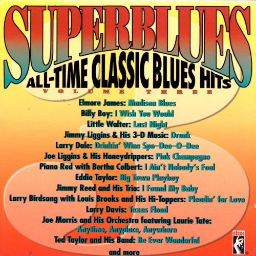Stax: Superblues, Vol. 3: All-Time Classic Blues Hits [20 Tracks]