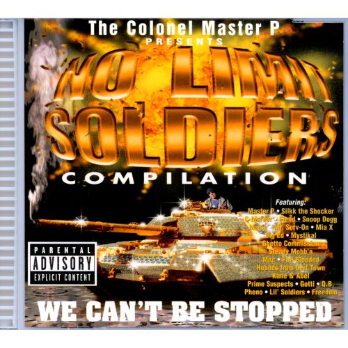 No Limit Soldiers Compilation: We Can't Be Stopped