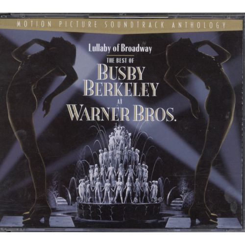 Lullaby of Broadway: Best of Busby Berkley