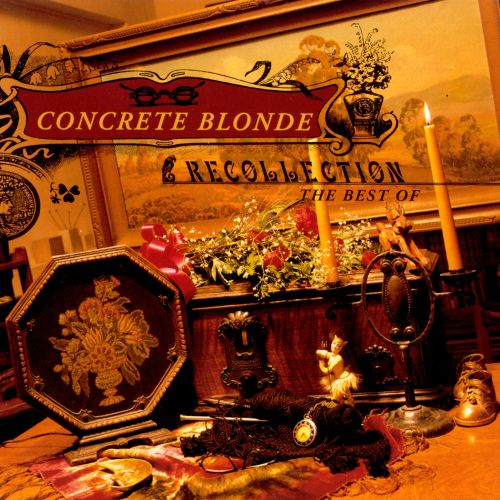 Recollection: The Best of Concrete Blonde