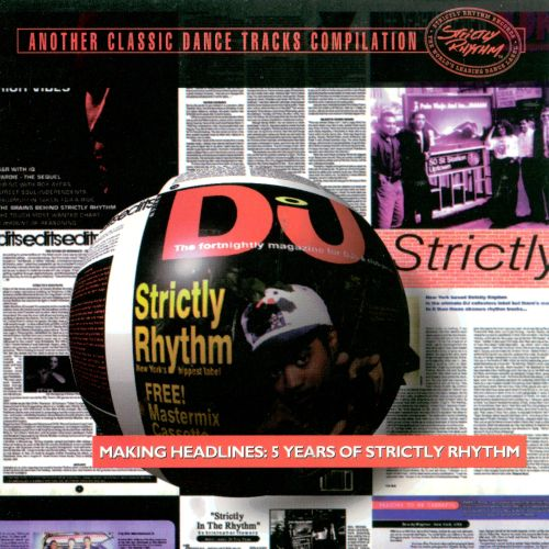 Making Headlines: 5 Years of Strictly Rhythm