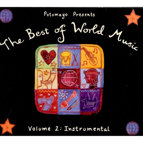 Putumayo presents the best of world vol 2 instrumental various