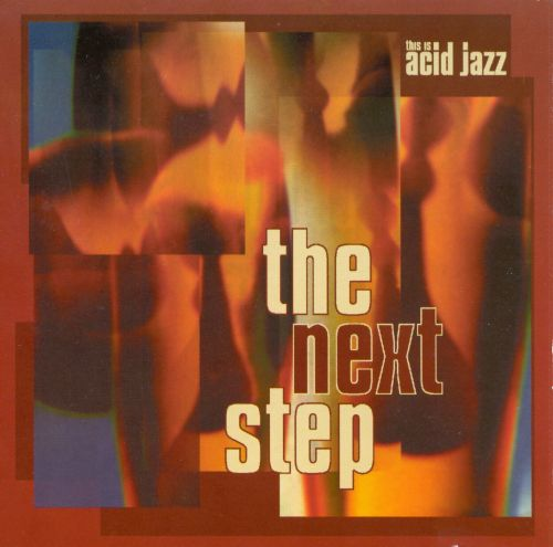 This Is Acid Jazz: The Next Step